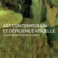 Art contemporain et déficience visuelle : quelle rencontre ?